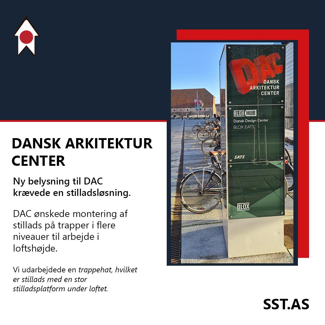 Solrød Stilladser hos DAC Dansk arkitektur Center
