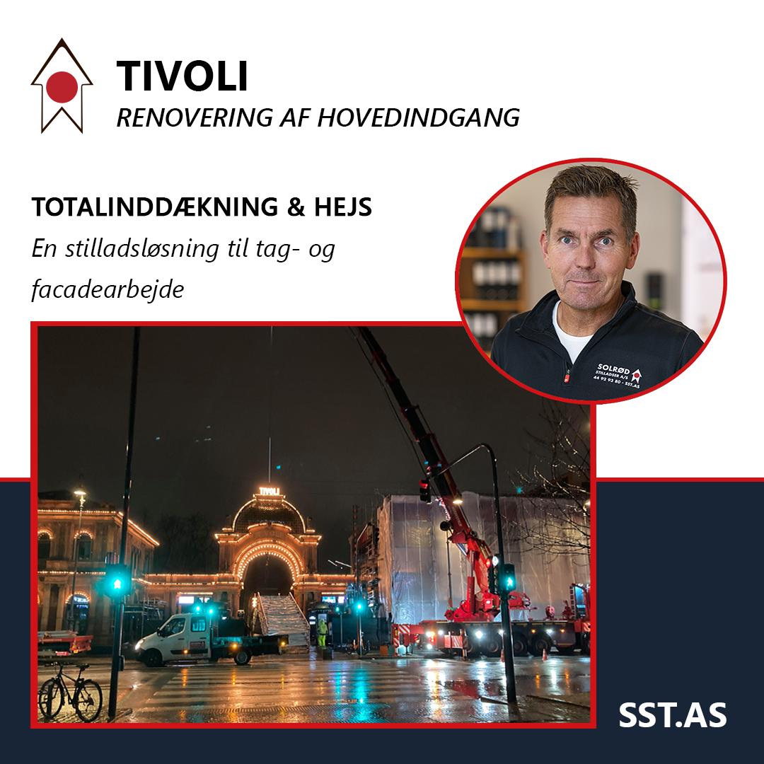 Niels montageleder af Solrød Stilladser giver indblik i murerstillads på TIVOLI